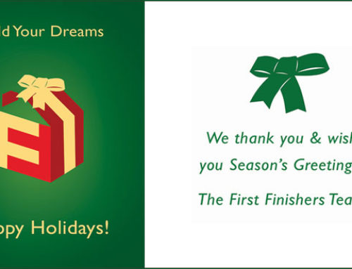 HAPPY HOLIDAYS from the FIRST FINISHERS TEAM